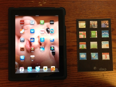 "The ""iDad"" card next to a real iPad. Can you tell which is which? :)"
